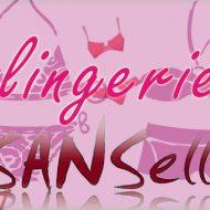 Lingerie sanselle